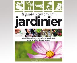 Le Guide Marabout du Jardinier