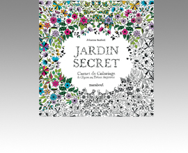 Jardin secret - carnet de coloriage