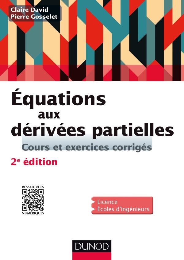 Équations aux dérivés partielles : Cours et exercices corrigés 2e Edition.