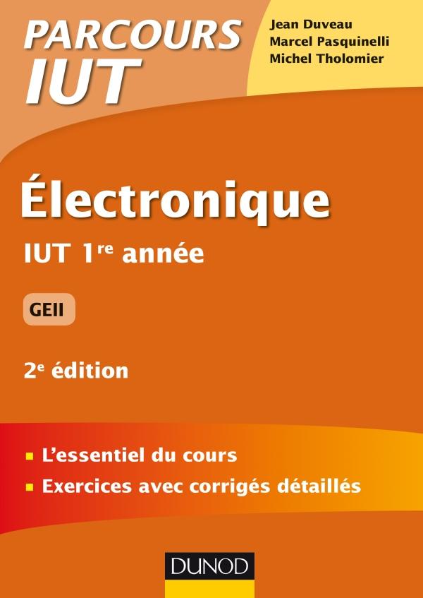 Electronique : IUT 1re année GEII ( 2017 ).