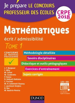Mathématiques - Professeur des écoles - Ecrit / admissibilité - CRPE 2018 - Tome 1 - 6e édition