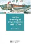Les îles Britanniques à l'âge moderne 1485-1783