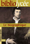 Bibliolycée - Le biographique