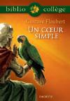 Bibliocollège - Un Coeur Simple, Flaubert
