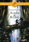 Bibliolycée - Atala et René, Chateaubriand