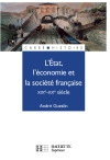 L'Etat, l'économie et la société française - XIXe - XXe siècle