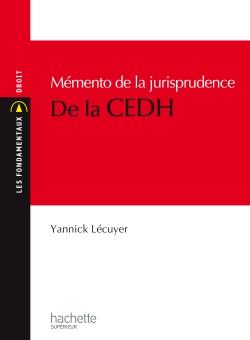 MEMENTO JURISPRUDENCE DE LA CEDH