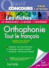 Objectif Concours - Orthophonie : tout le français Fiches