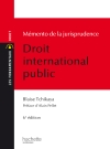Les Fondamentaux - Jurisprudence Droit International Public