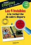 Les 4 Invisibles à la recherche du sabre disparu - CE2 et CM1