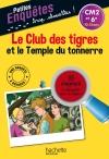 Le Club des tigres et le Temple du tonnerre - CM2 et 6e