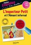 L'inspecteur Petit et l'Aimant infernal