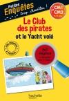 Le Club des pirates et le Yacht volé
