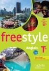 Freestyle anglais Terminale - Livre de l'élève - éd. 2016