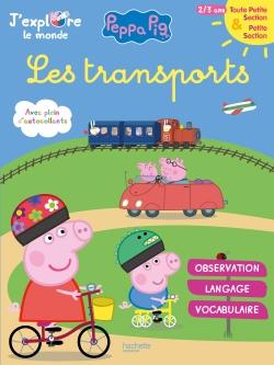 Peppa Pig J'explore le monde : Les transports TPS-PS