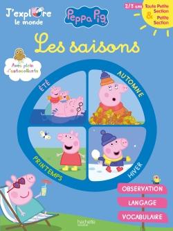 Peppa Pig J'explore le monde : Les saisons TPS-PS