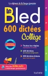 Bled 600 dictées Collège