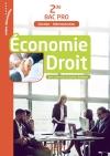 Économie Droit 2de Bac Pro (Gestion Administration) - Livre élève - Ed. 2017