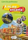 A mi me encanta espagnol cycle 4 / 3e LV2 - Livre du professeur - éd. 2017