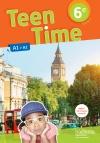 Teen Time anglais cycle 3 / 6e LV1 - Livre élève - éd. 2017