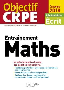 Objectif CRPE Entrainement En Maths - 2018
