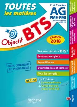 Objectif BTS Le tout en un BTS AG PME-PMI Examen 2018