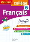 Réussir au collège - Français 6e