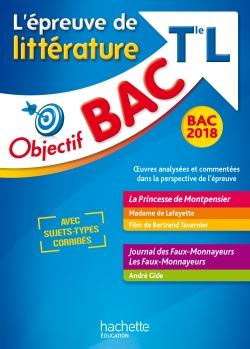 Objectif Bac - Epreuve De Littérature T L 2018