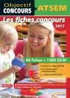 Objectif Concours - ATSEM 90 Fiches 1000 QCM - Catégorie C