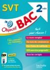 Objectif Bac - SVT 2de