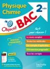 Objectif Bac - Physique Chimie 2de