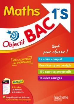 Objectif Bac - Maths 1ère S