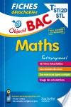 Objectif Bac Fiches détachables Maths Terminales STI2D-STL