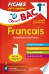 Objectif Bac Fiches détachables Français 1ères toutes séries
