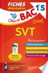 Objectif Bac Fiches détachables SVT 1ère S