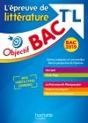 Objectif Bac 2019 Littérature Terminale L