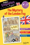 Petites enquêtes in English 4e-3e The Mystery of the London Fog