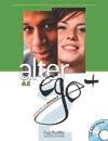 Alter Ego + 2 : Livre de l'élève + CD-ROM + Projets