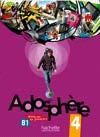 Adosphère 4 : Livre de l'élève + CD Audio