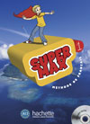 Super Max 1 - Livre de l'lve + CD audio INCLUS