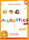 Les Loustics 1 : Cahier d'activités