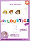 Les Loustics 3 : Cahier d'activités