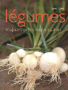Les lgumes, toujours prts, toujours frais