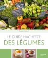 Le guide Hachette des lgumes