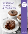 Chocolat, Moelleux et Fondants