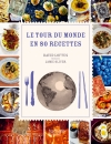 Le Tour du monde en 80 recettes