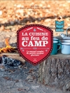 La cuisine au feu de camp
