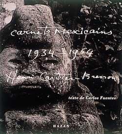 Carnets Mexicains d'Henri Cartier-Bresson - 1934-1964