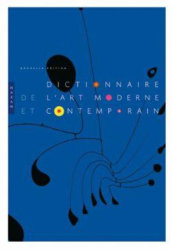 Dictionnaire de l'art moderne et contemporain