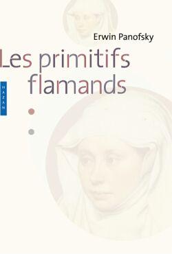 Les primitifs flamands - Nouvelle édition